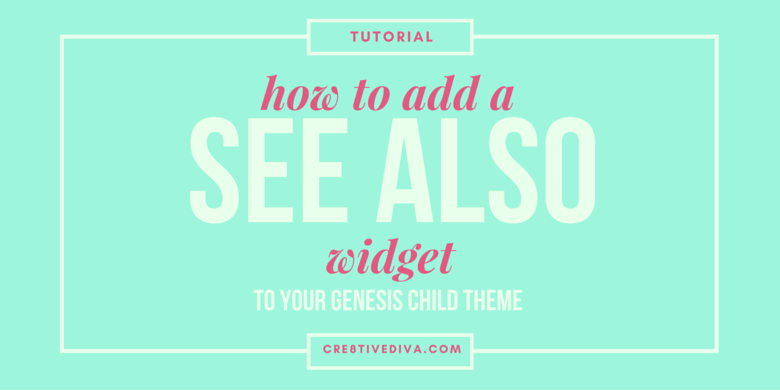How to add a see also widget section to your blog posts in Genesis.