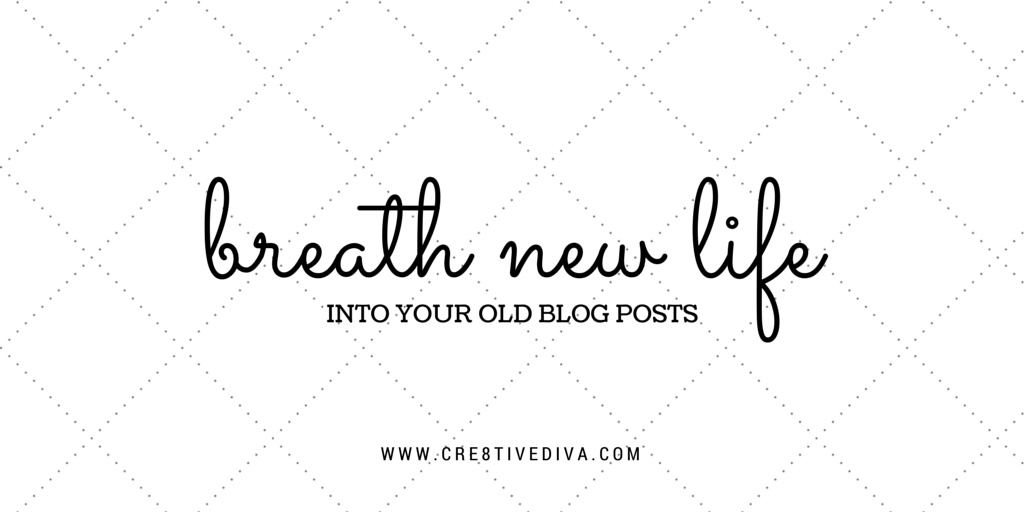 Breathe new life into your old blog